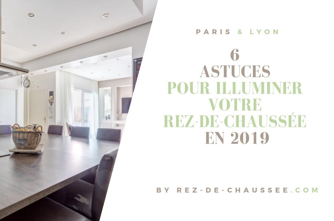 Nos 6 astuces pour illuminer votre RDC pour l'année 2019
