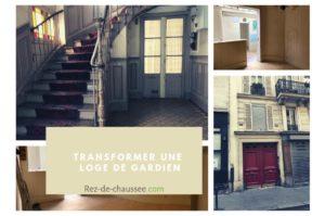Comment transformer une loge de gardien à Paris et Lyon ?